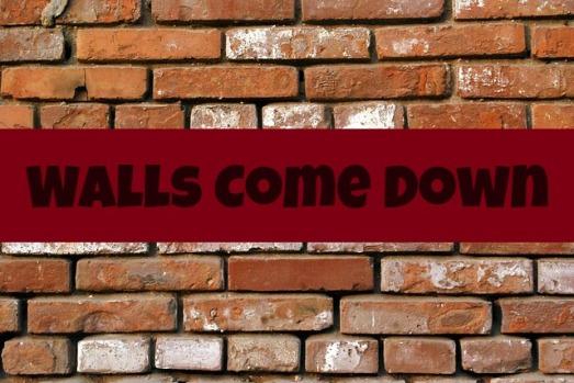walls come down